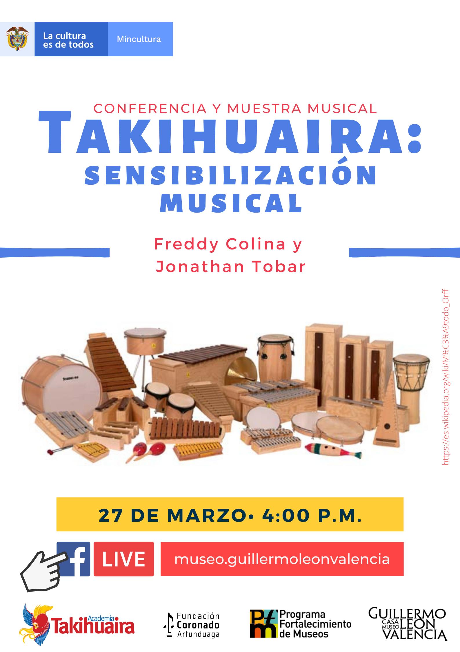 TAKIHUAURA, SENSIBILIZACIÓN MUSICAL